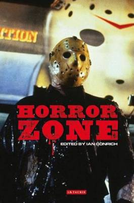 Horror Zone: The Cultural Experience of Contemporary Horror Cinema (Paperback)