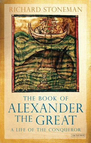 The Book of Alexander the Great: A Life of the Conqueror (Hardback)