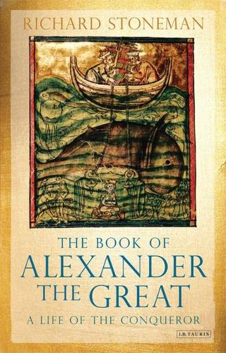 The Book of Alexander the Great: A Life of the Conqueror (Paperback)