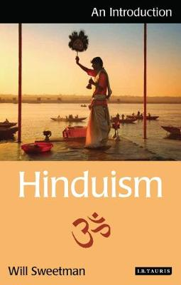 Hinduism: An Introduction - I.B. Tauris Introductions to Religion (Paperback)