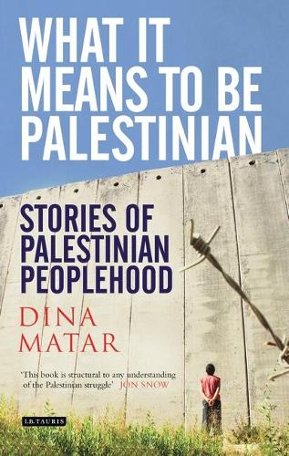 What it Means to be Palestinian: Stories of Palestinian Peoplehood (Paperback)