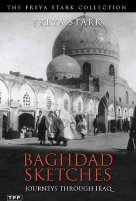 Baghdad Sketches: Journeys Through Iraq (Paperback)