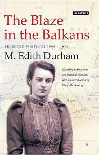 The Blaze in the Balkans: Selected Writings 1903-1941 (Hardback)
