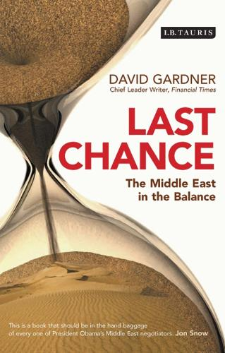 Last Chance: The Middle East in the Balance (Paperback)