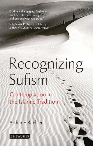 Recognizing Sufism: Contemplation in the Islamic Tradition (Hardback)