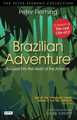 Brazilian Adventure: A Quest into the Heart of the Amazon (Paperback)