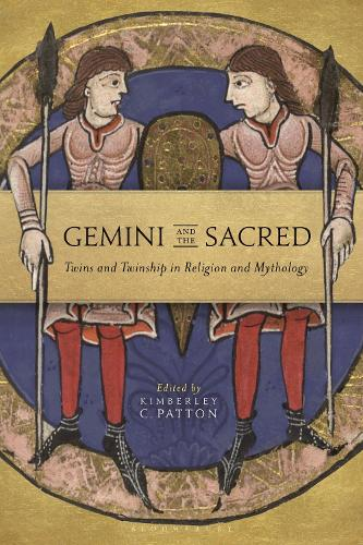 Gemini and the Sacred: Twins and Twinship in Religion and Mythology - Library of Modern Religion (Hardback)
