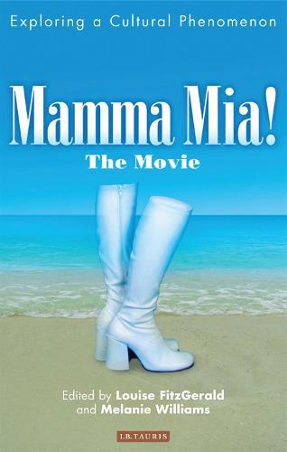 Mamma Mia! The Movie: Exploring a Cultural Phenomenon (Paperback)