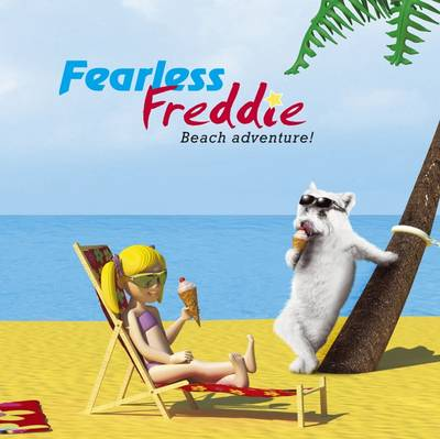 Fearless Freddie: Beach Adventure (Hardback)