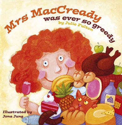 Mrs MacCready Was Ever So Greedy - The Ever So Series (Paperback)