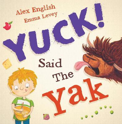 Yuck said the Yak (Paperback)