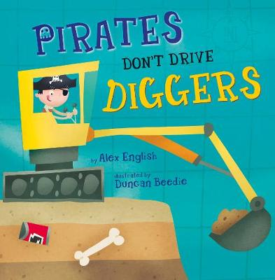 Pirates Don't Drive Diggers (Paperback)