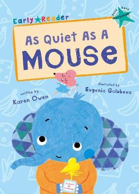 As Quiet As A Mouse (Turquoise Early Reader) - Turquoise Band (Paperback)