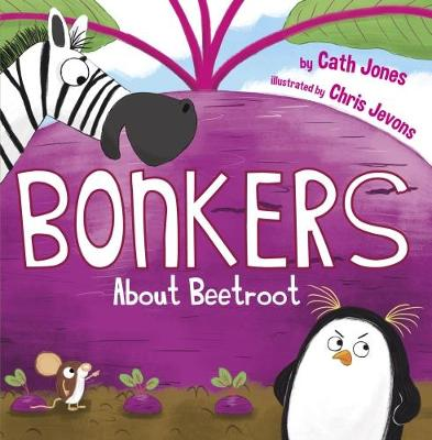 Bonkers About Beetroot (Paperback)
