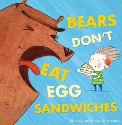 Bears Don't Eat Egg Sandwiches (Paperback)