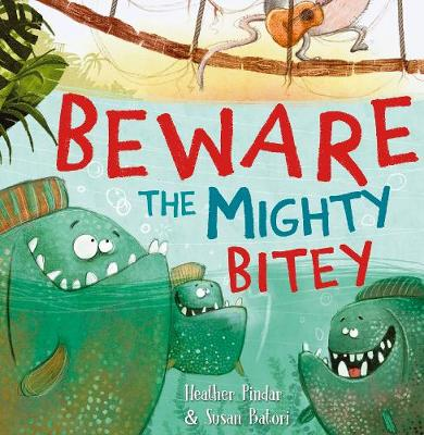 Beware the Mighty Bitey (Paperback)