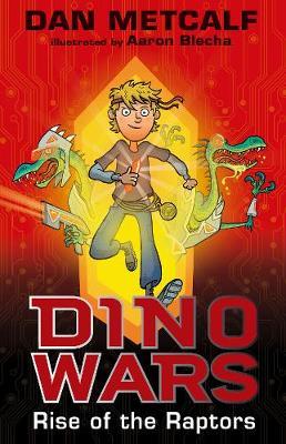 Rise of the Raptors - Dino Wars 1 (Paperback)