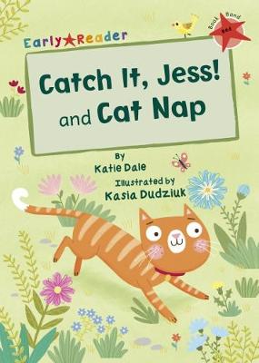 Catch It, Jess! and Cat Nap (Early Reader) (Paperback)