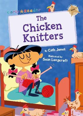 The Chicken Knitters: (Gold Early Reader) (Paperback)