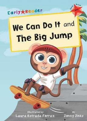 We Can Do It and The Big Jump: (Red Early Reader) (Paperback)