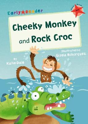 Cheeky Monkey and Rock Croc: (Red Early Reader) (Paperback)
