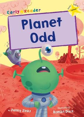Planet Odd: (Yellow Early Reader) (Paperback)