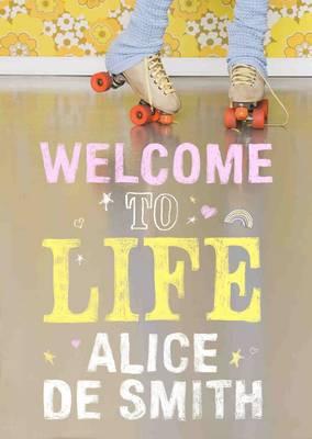 Welcome to Life (Hardback)