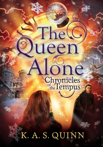 The Queen Alone - CHRONICLES OF THE TEMPUS (Paperback)