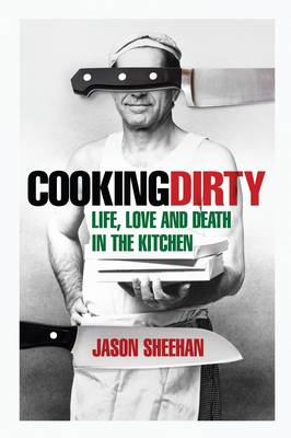 Cooking Dirty (Hardback)