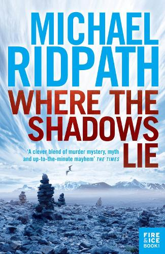 Where the Shadows Lie - A Magnus Iceland Mystery (Paperback)