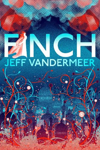 Finch: A thrilling standalone from the Author of 'Annihilation' (Paperback)