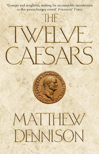 The Twelve Caesars (Paperback)
