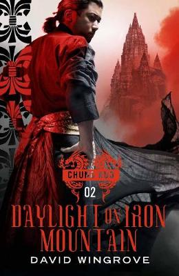Daylight on Iron Mountain - CHUNG KUO SERIES (Paperback)