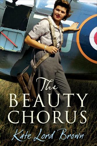 The Beauty Chorus (Hardback)
