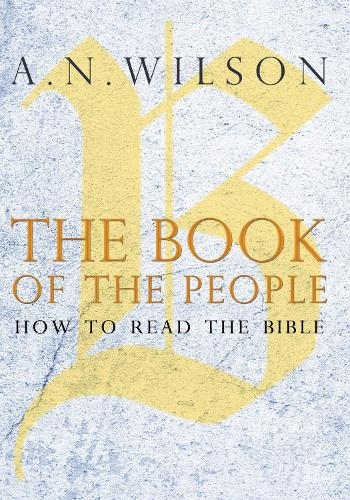 The Book of the People: How to Read the Bible (Paperback)