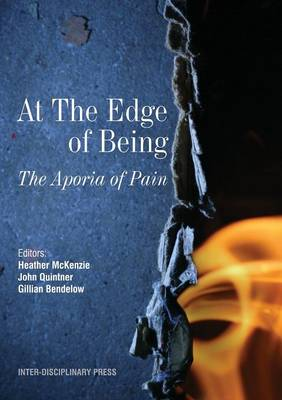 At the Edge of Being: The Aporia of Pain (Paperback)
