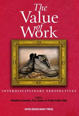 The Value of Work: Interdisciplinary Perspectives (Paperback)