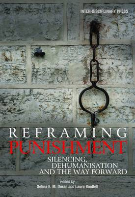 Reframing Punishment: Silencing, Dehumanisation and the Way Forward (Paperback)
