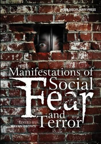 Manifestations of Social Fear and Terror (Paperback)