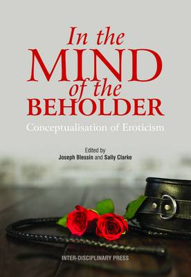 In the Mind of the Beholder: Conceptualisation of Eroticism (Paperback)