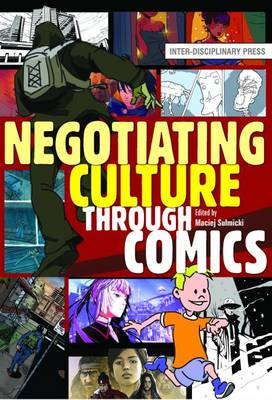 Negotiating Culture Through Comics (Paperback)