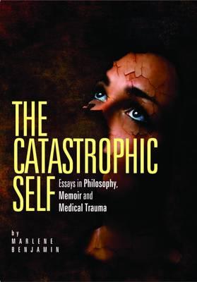 The Catastrophic Self (Paperback)