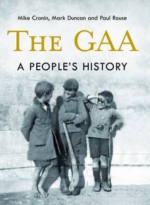The GAA: A People's History (Hardback)