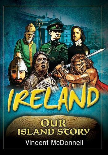 Ireland: Our Island Story (Paperback)