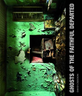 Ghosts of the Faithful Departed (Hardback)