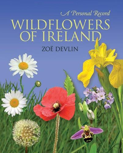 Wildflowers of Ireland (Hardback)