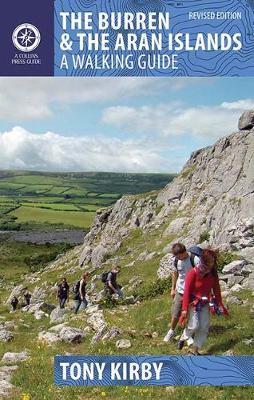 The Burren & Aran Islands: A Walking Guide - Walking Guides (Paperback)
