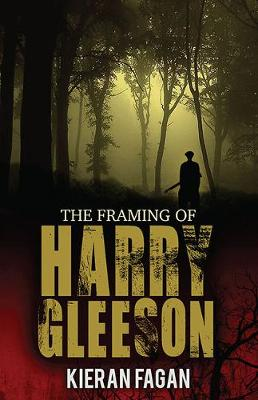 The Framing of Harry Gleeson (Paperback)