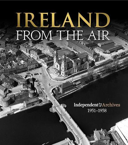 Ireland From the Air (Hardback)