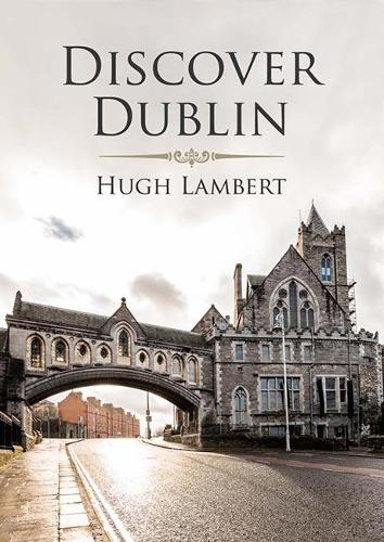 Discover Dublin (Paperback)
